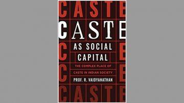 Caste & Trust As Social Capital For The Indian Entrepreneur