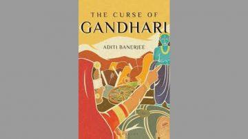 The Curse of Gandhari by Aditi Banerjee