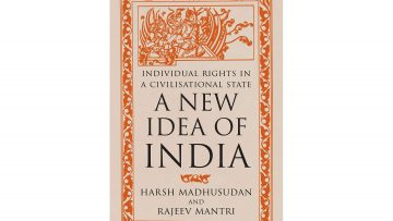 Summary Review: A New Idea of India by Harsh Madhusudan and Rajeev Mantri