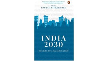 India 2030: The Rise of a Rajasic Nation By Gautam Chikermane