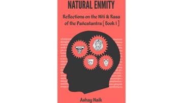 Natural Enmity by Ashay Naik