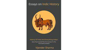 ಪುಸ್ತಕ ವಿಮರ್ಶೆ: Essays on Indic History ಲೇಖಕ ವಿಜಯೇಂದ್ರ ಶರ್ಮ